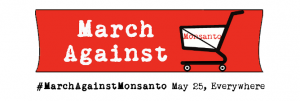 March against Monsanto  – GreenFairPlanet ist dabei