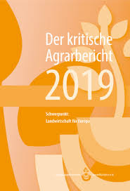 Kritischer Agrarbericht 2019