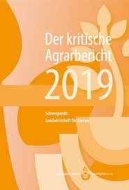 Kritischer Agrarbericht 2019