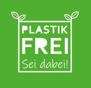 Plastikfrei – Sei dabei!